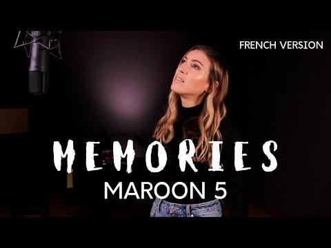 MEMORIES ( FRENCH VERSION ) MAROON 5 ( SARA'H COVER )