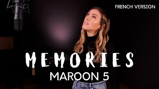 MEMORIES ( FRENCH VERSION ) MAROON 5 ( SARA'H COVER )