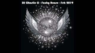 Funky House - Feb 2019 - DJ Charlie C