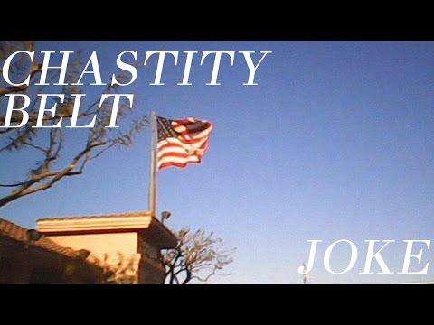 "Chastity Belt - ""Joke"" [OFFICIAL VIDEO]"