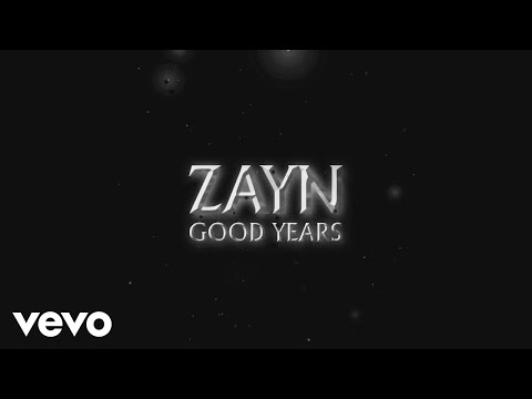 ZAYN - Good Years (Audio) Mp3