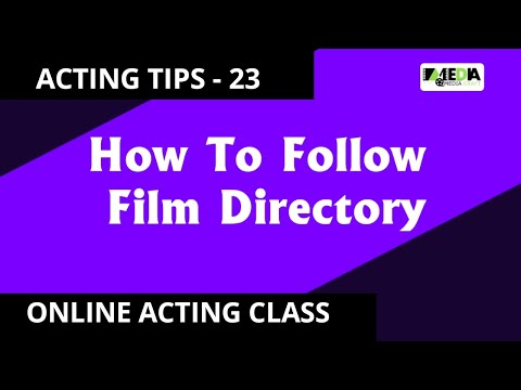 BOLLYWOOD ACTING TIPS - 23 How to follow FILM DIRECTORY