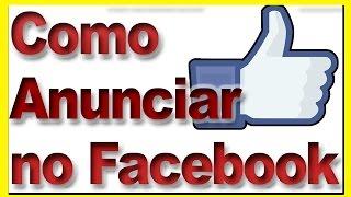 Como Anunciar Produtos do Hotmart no Facebook  - Como Anunciar como Afiliado e Vender todos os Dias