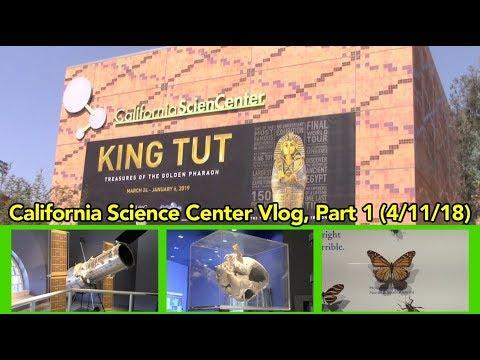 California Science Center Vlog, Part 1 (4/11/18)