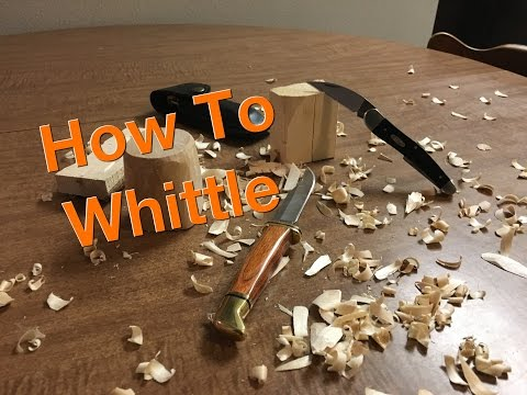 How to Whittle - A Beginners Guide
