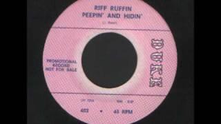 Riff Ruffin - Peepin and Hidin R&B.wmv