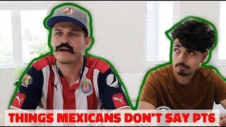 """Things Mexicans Don't Say """"Graduation"""" pt6 