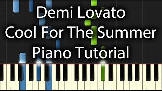 Baixar Demi Lovato - Cool for the Summer Tutorial (How To Play On Piano)