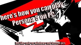 Download and play Persona 5 on PC with minimum setup