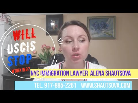 Will USCIS Stop Working? Will USCIS Interviews Be Stopped? NYC Immigration Lawyer | USA Immigration