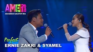 #AME2018 | Ernie Zakri & Syamel | Ed Sheeran Perfect | Anugerah MeleTOP ERA 2018