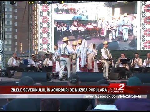 ZILELE SEVERINULUI IN ACORDURI DE MUZICA POPULARA
