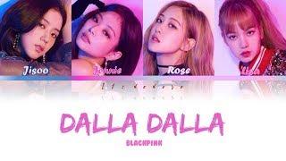 How Would BLACKPINK sing ITZY DALLA DALLA [Han/Rom/Eng] Lyrics