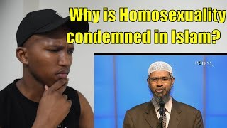 NON MUSLIM REACTS TO Dr Zakir Naik - Why is Homosexuality condemned in Islam?