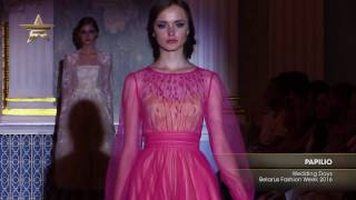 Показ -  PAPILIO, Wedding Days Belarus Fashion Week, 2016  - Часть 1