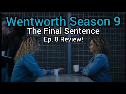 Download Wentworth Season 9 Ep 8 Review!