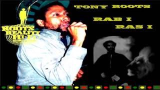 TONY ROOTS - RAB I RAS I - MGDK MIX + VERSION....RUFF!!! BRAND NEW