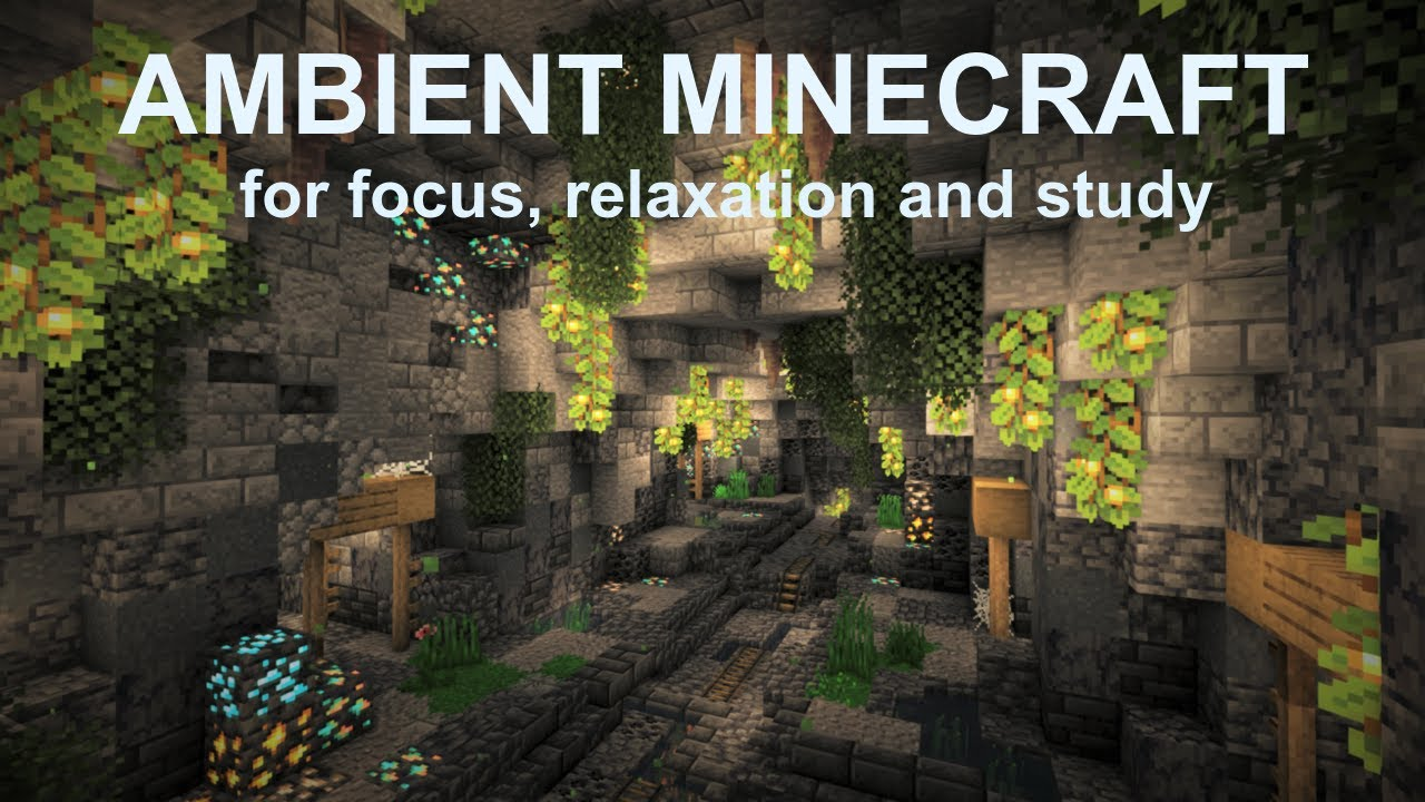 Ambient Minecraft for focus, relaxation and study