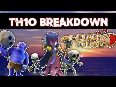 'TH10 BREAKDOWN'   Troops Breaking Town Hall 10   Clash of Clan  