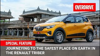 Journeying to the safest place on earth in the Renault Triber | OVERDRIVE