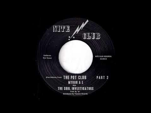 Myron & E with The Soul Investigators - Pot Club Parts 1&2 [Timmion] 2010 New Soul Funk 45