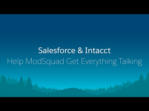 Salesforce & Intacct Help ModSquad Get Everything Talking