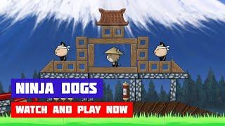 Ninja Dogs · Game · Gameplay