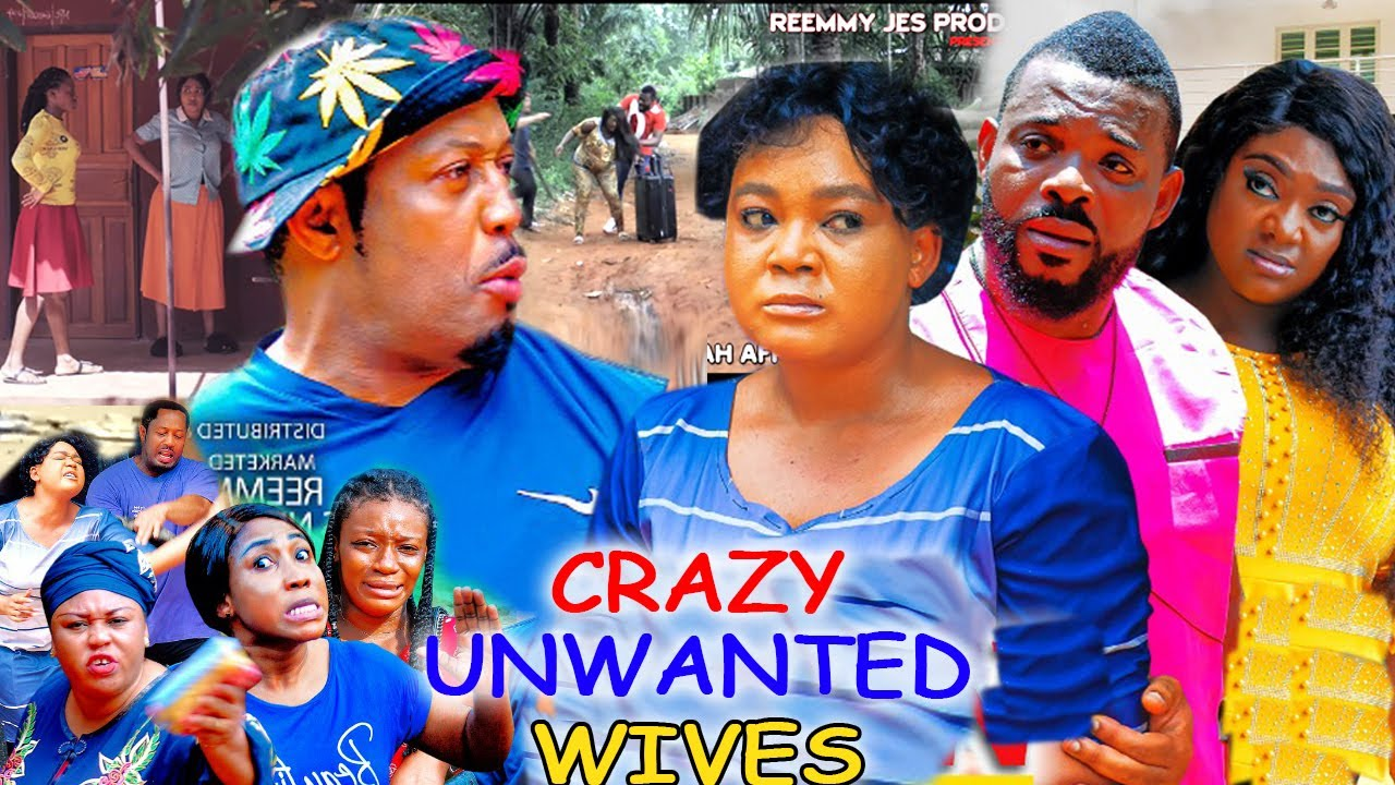 Download CRAZY UNWANTED WIVES 9&10 - RACHAEL OKONKWO & MIKE EZURONYE 2021 LATEST NIGERIAN MOVIE
