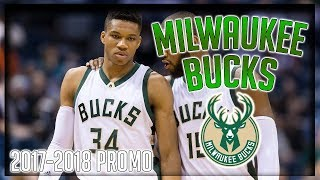 Milwaukee Bucks 2017-2018 PROMO // First Day Out // [HD] Bucks Hype