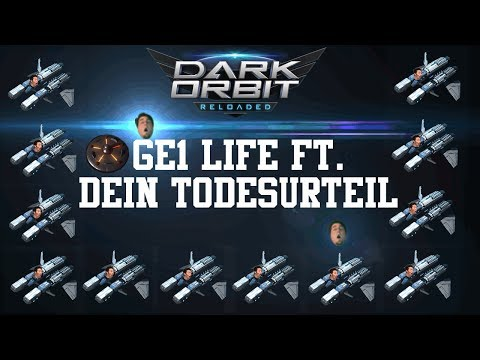 DarkOrbit - Global Europa 1 Life ft. DeinTodesurteil