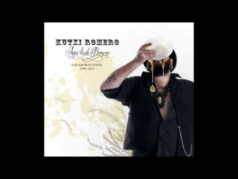 Kutxi Romero - Aquí Huele a Romero Vol.1 [Disco Completo] [Full Album] HQ