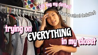 trying on EVERYTHING in my closet (back to school declutter)
