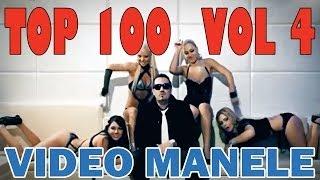 TOP 100 MANELE VOL 4 - Colaj cele mai tari video manele 2014