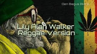 [1.07 MB] Lily Alan Walker- Reggae Version