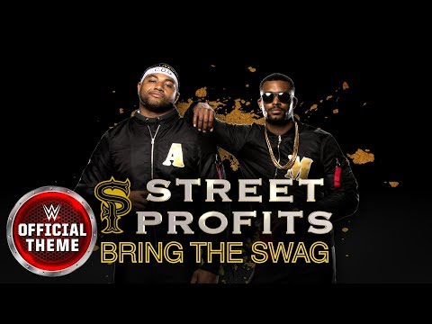 Street Profits - Bring the Swag feat. J-Frost (Official Theme)