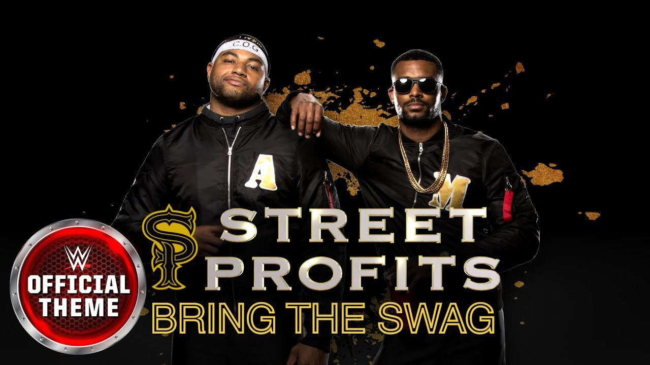Street Profits - Bring The Swag (Entrance Theme) feat. J-Frost