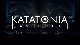 Katatonia - Day (from Sanctitude, the Union Chapel concert film)