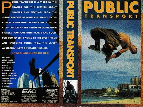 Public Transport - Inline Skate Video - 1995