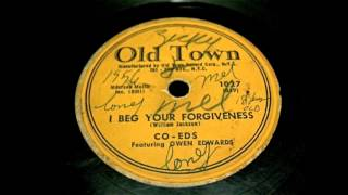 Co eds - I Beg Your Forgiveness 78 rpm!