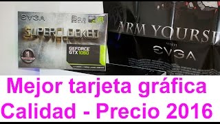 Evga GTX1060 6Gb Super Clocked - Pequeña pero Matona ¡