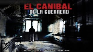 Download Video El Canibal De La Guerrero (2009) | MOOVIMEX powered by Pongalo MP3 3GP MP4