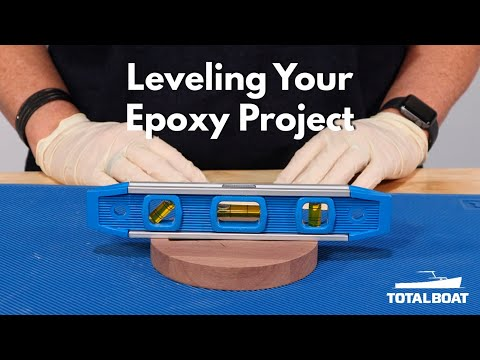 Leveling your Epoxy Project