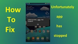 Unfortunately App Has Stopped!!! Fix   Howtosolveit
