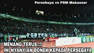 Download Video Bonek Beri Nyanyian ini Ke Official Persebaya Usai Pertandingan Persebaya Vs PSM Makassar MP3 3GP MP4