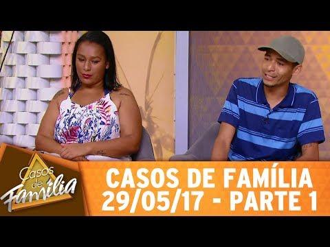 Casos De Família (29/05/17) -  Quem Vê Meu Marido Na Rua... - Parte 1