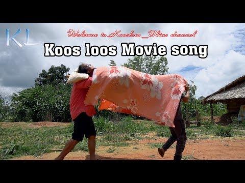 Koos loos new movie song part2   4/20/2019