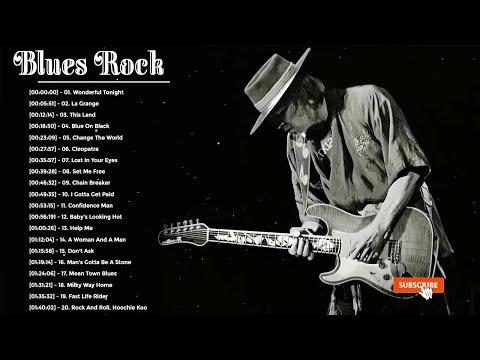 Blues Rock Songs Playlist - Greatest Blues Rock Songs Of All Time