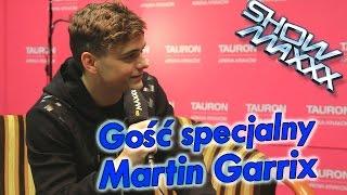 ShowMAXXX - Martin Garrix