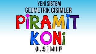 8.sınıf Geometrik Cisimler PİRAMİT ve KONİ Yeni Sistem Çıkabilecek Sorular