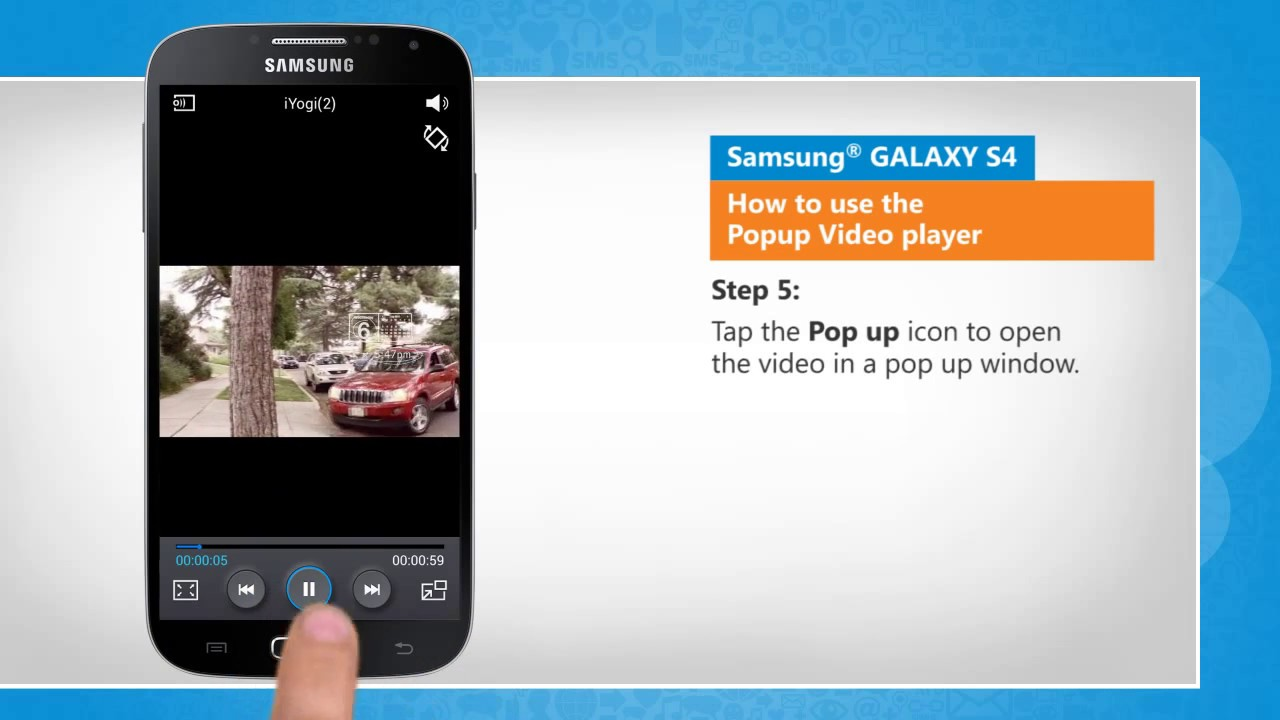 How to Popup Video Player on Samsung® GALAXY S4